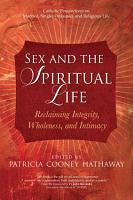 Sex and the Spiritual Life PDF
