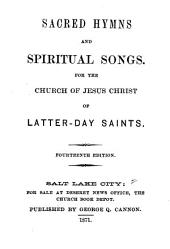 Sacred Hymns and Spiritual Songs: For the Church of Jesus Christ of Latter-Day Saints