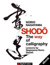 Shodo: The way of calligraphy
