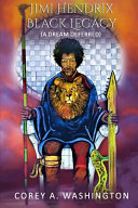 Jimi Hendrix - Black Legacy: (A Dream Deferred)