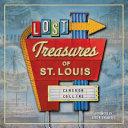 Lost Treasures of St  Louis