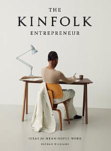 The Kinfolk Entrepreneur Book
