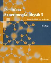 Experimentalphysik 3: Atome, Moleküle und Festkörper, Ausgabe 2
