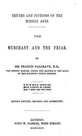 Truths and Fictions of the Middle Ages: The Merchant and the Friar