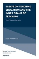 Essays on Teaching Education and the Inner Drama of Teaching PDF
