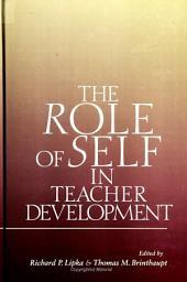 Role of Self in Teacher Development, The