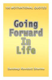 GOING FORWARD IN LIFE