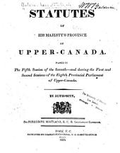 Statutes of ... Upper Canada Passed in ... the ... Provincial Parliament ...