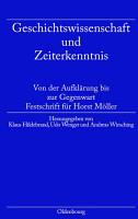 Geschichtswissenschaft und Zeiterkenntnis PDF