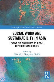 Social Work and Sustainability in Asia PDF