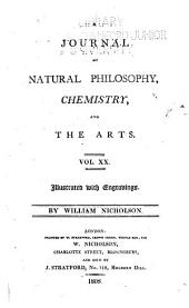 Journal of Natural Philosophy, Chemistry and the Arts: Volume 20