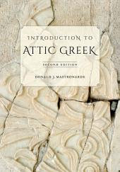 Introduction to Attic Greek: Edition 2