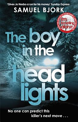 The Boy in the Headlights PDF