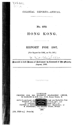 Colonial Reports - Annual: Hong Kong. Report for ..., Issue 570
