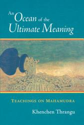 An Ocean Of The Ultimate Meaning Book PDF
