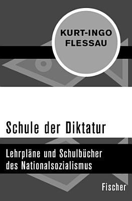 Schule der Diktatur PDF