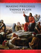 New Testament Study Guide, Pt. 1: The Life and Ministry of Jesus Christ