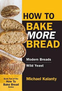 How To Bake More Bread Book PDF