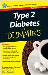 Type 2 Diabetes For Dummies: Edition 3