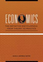 Economics The Definitive Encyclopedia From Theory To Practice 4 Volumes