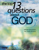 The Top 13 Questions about God PDF
