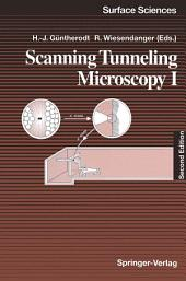 Scanning Tunneling Microscopy I: General Principles and Applications to Clean and Absorbate-Covered Surfaces, Edition 2