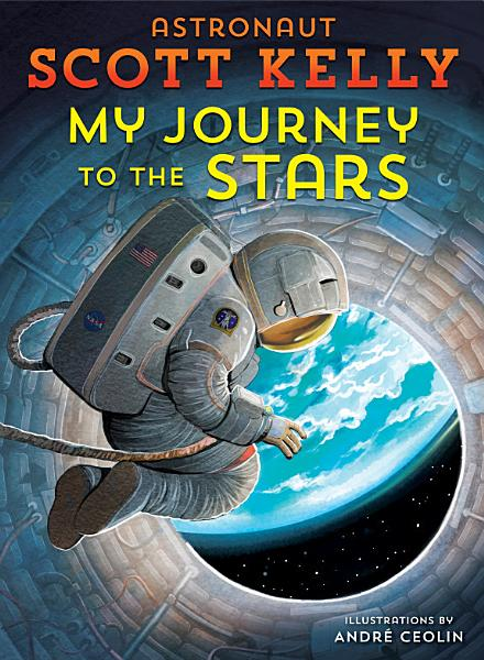 Download My Journey to the Stars Book