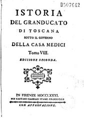 Istoria del granducato di Toscana sotto il governo della casa Medici... [da R. Galluzzi]