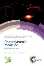 Photodynamic Medicine: From Bench to Clinic