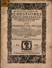 Dispvtatio Ivridica Qvaestiones Magis Controversas Circa Contractvs Nominatos Complectens