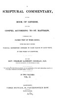 A scriptural commentary on the Book of Genesis and the Gospel according to st  Matthew  the text  with marginal references in the words of Scripture  by C L  Coghlan PDF