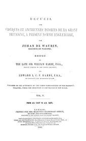 Recueil Des Croniques Et Anchiennes Istories de la Grant Bretaigne: A Present Nomme Engleterre, Issue 39, Volume 5