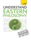 Eastern Philosophy: Teach Yourself