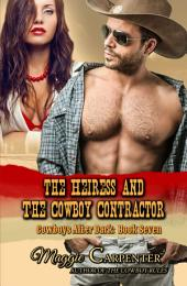 The Heiress and the Cowboy Contractor