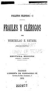 Frailes y clérigos por Wenceslao E. Retana (Desenganos).