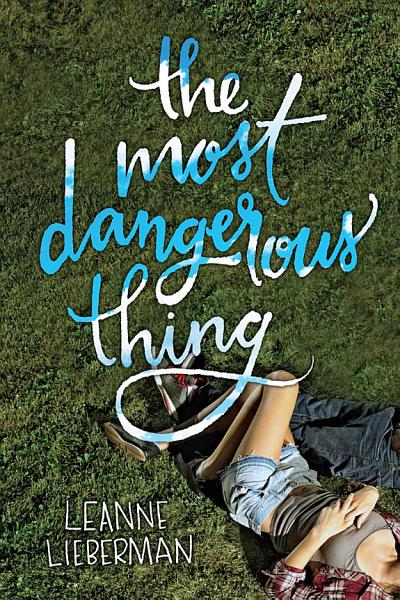 Download The Most Dangerous Thing Book
