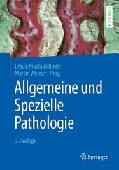 Allgemeine und Spezielle Pathologie: Ausgabe 2