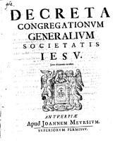 Decreta Congregationvm Generalivm Societatis Iesuv