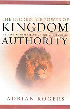 The Incredible Power of Kingdom Authority PDF