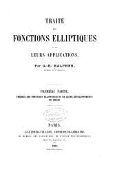 Traité des fonctions elliptiques et de leurs applications: Partie1