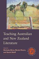 Teaching Australian and New Zealand Literature PDF