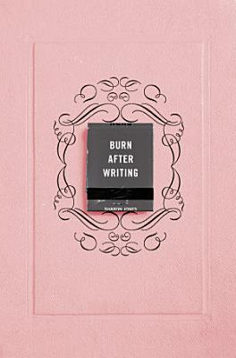 Burn After Writing  Pink