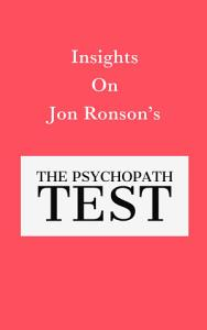 Insights On Jon Ronson   s The Psychopath Test PDF