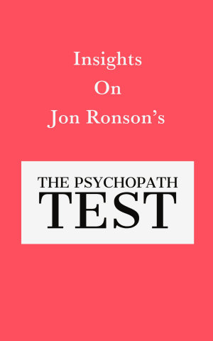 Insights On Jon Ronson   s The Psychopath Test