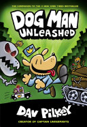 Dog Man: The Adventures of Dog Man 2: Unleashed
