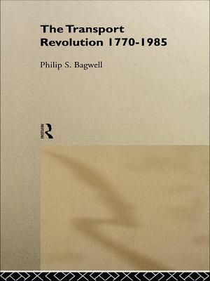 The Transport Revolution 1770 1985