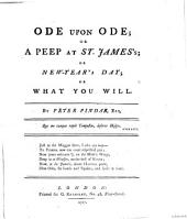 Ode Upon Ode, Or, A Peep at St. James's, Or, New-Year's Day, Or, What You Will