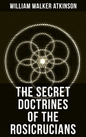THE SECRET DOCTRINES OF THE ROSICRUCIANS PDF