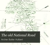 The Old National Road: A Chapter of American Expansion