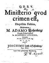 De ministerio quod crimen est, disquisitio politica